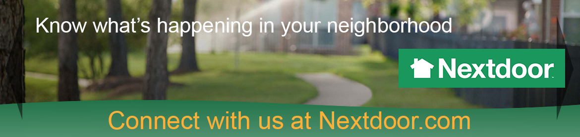 know what's happening in your neighborhood. connect with us on nextdoor